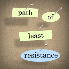 Path of Least Resistance Words Saying Quote Bulletin Board