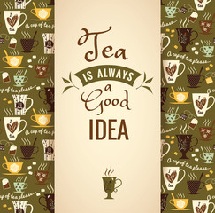 Tea background with quote. Poster with typography