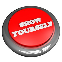 Show yourself button