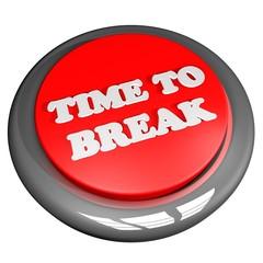 Time to break button
