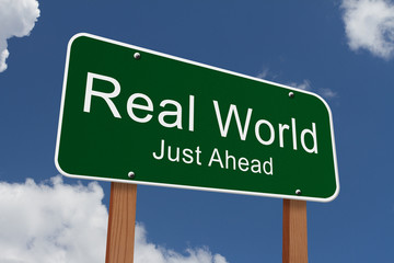 Real World Just Ahead Sign