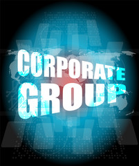 corporate group words on digital screen with world map