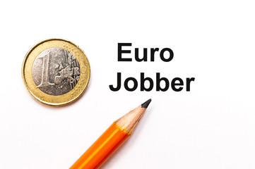 1 Euro Jobber
