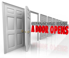Keep Knocking Until A Door Opens Persistence Determination Dedic