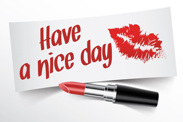 Have a nice day written on note by lipstick with kiss