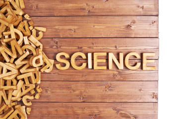 Word science made with wooden letters