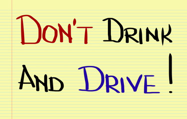 Don't Drink And Drive Concept