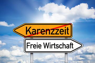 Wegweiser mit Karenzzeit und freie Wirtschaft
