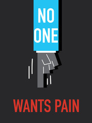 Words NO ONE WANTS PAIN