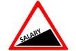Salary increasing warning road sign isolated on white background