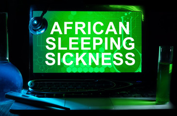 Computer with words African sleeping sickness