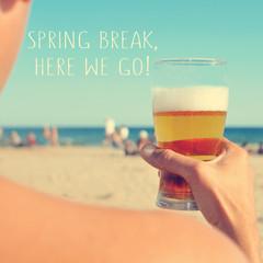spring break, here we go