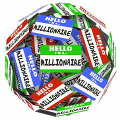 Hello I'm a Millionaire Nametag Sticker Sphere Earn Money Rich W