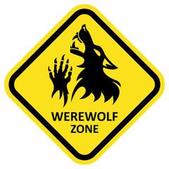 Vector warning sign. Werewolf zone.