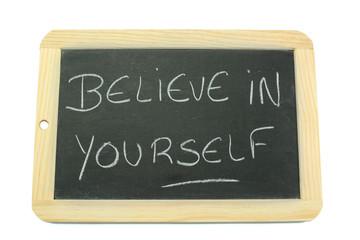 slate believe in yourself