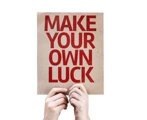 Make Your Own Luck card isolated on white background