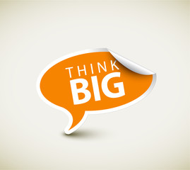 Inspirational motivating quote - think big