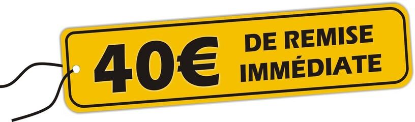 bouton 40€ de remise immédiate