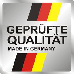 Geprüfte Qualität - Made in Germany