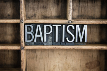 Baptism Concept Metal Letterpress Word in Drawer