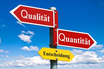 Qualität oder Quantität