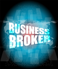 business broker words on digital touch screen