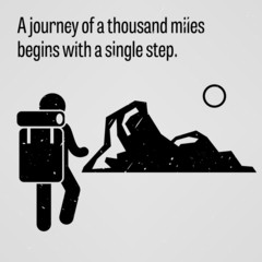 A journey to a thousand miles begins with a single step