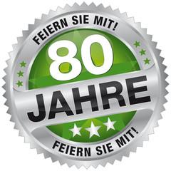 80 Jahre - Feiern Sie mit!