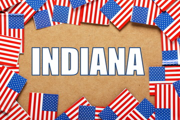 The title Indiana with a border of USA flags