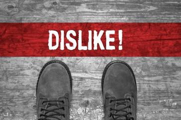 Dislike - Konzept