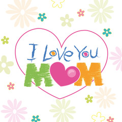 i love you mom doodle with flowers greeting card vector