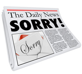 Sorry Word Newspaper Headline Apology Wrong Bad Reporting