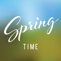 Spring time lettering on the blurred background
