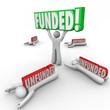 Funded Vs Unfunded Raising Capital Investment Best Start Up Entr