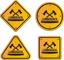 lumberjack yellow signs