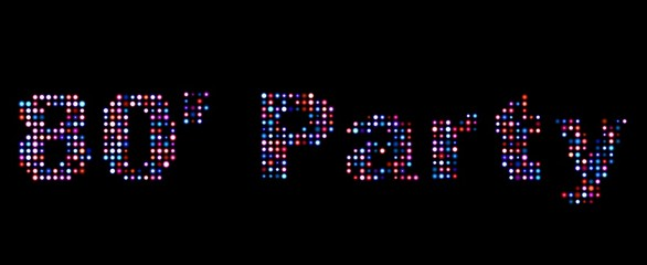 80's party led text
