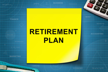 Retirement plan word on yellow note