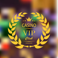 VIP symbol in gold on  blurred casino background