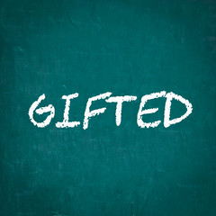GIFTED written on chalkboard