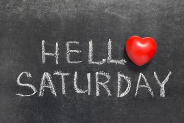 hello Saturday