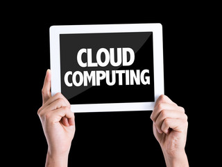 Tablet pc with text Cloud Computing isolated on black
