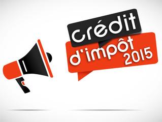 mégaphone : crédit d'impôt 2015
