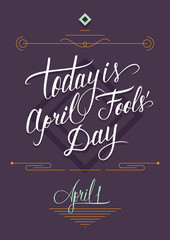 April Fool's Day poster with lettering sign.