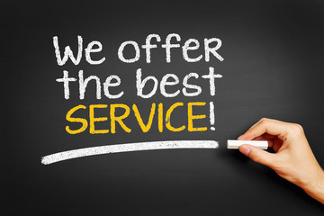 We offer the best service!