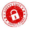 Damaged round red stamp with lock - safety first - vector