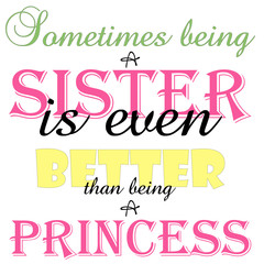 Being A Sister Is Better