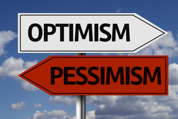 Creative sign with the message - Optimism, Pessimism