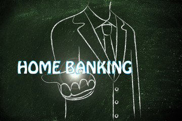 business man handing out the word Home banking