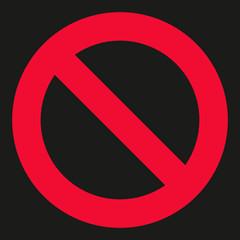 Verbotsschild auf schwarzem Hintergrund