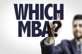 Business man pointing the text: Which MBA? poster